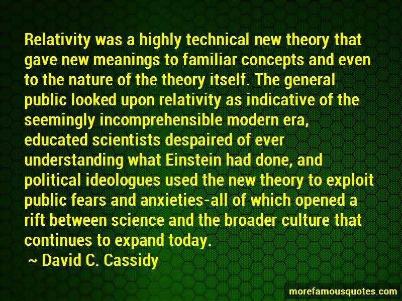 David C. Cassidy Quotes