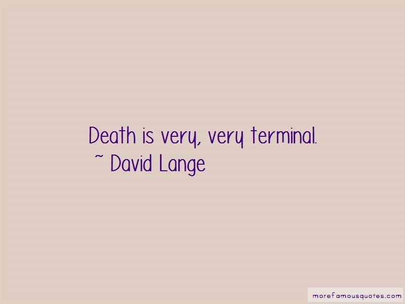 David Lange Quotes Pictures 2