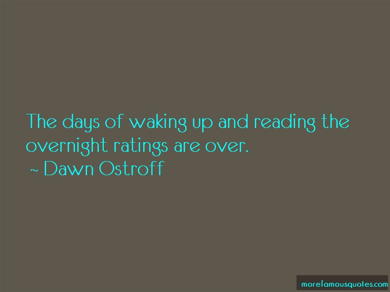 Dawn Ostroff Quotes Pictures 2