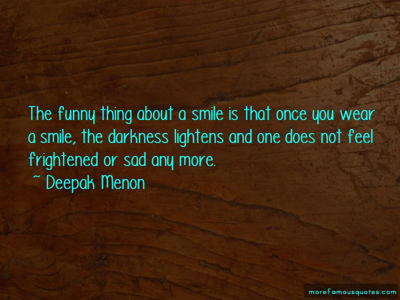 Deepak Menon Quotes Pictures 2