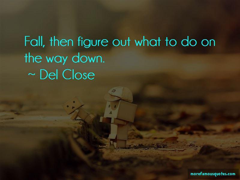 Del Close Quotes Pictures 2