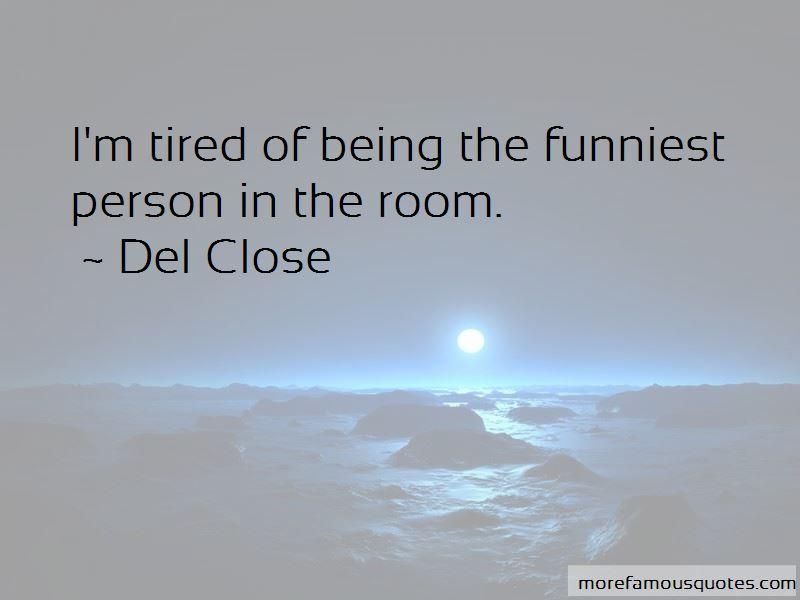 Del Close Quotes Pictures 4