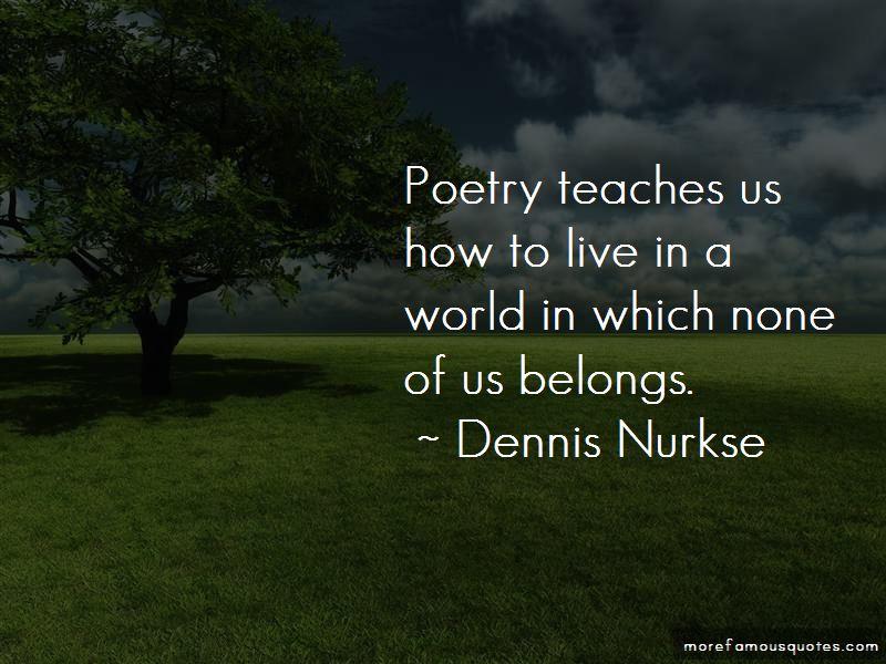 Dennis Nurkse Quotes Pictures 3