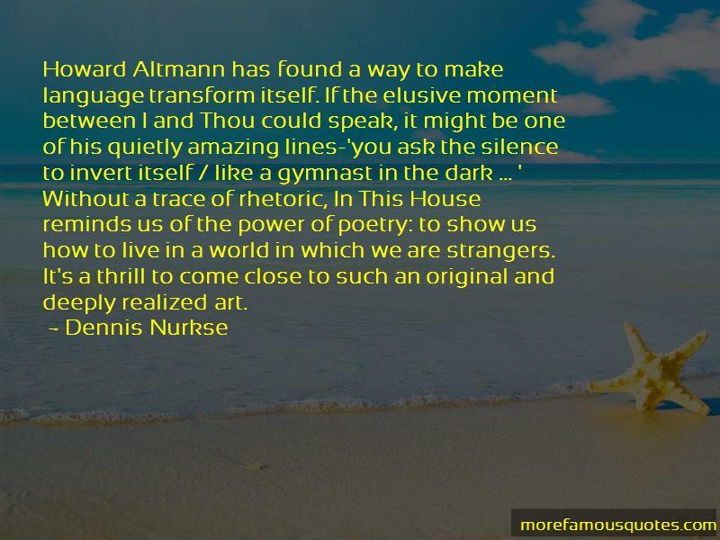 Dennis Nurkse Quotes