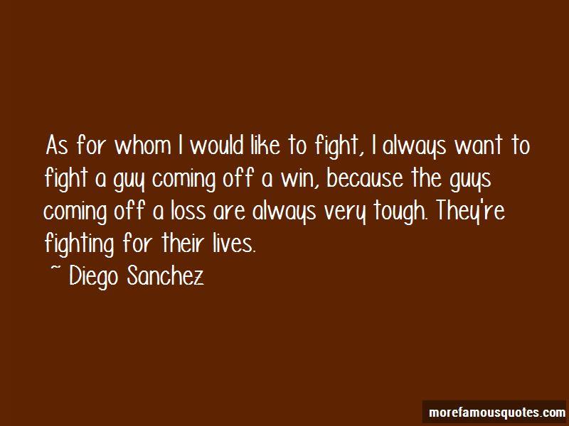 Diego Sanchez Quotes Pictures 2