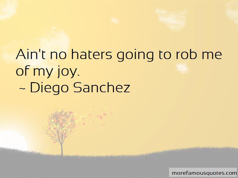 Diego Sanchez Quotes Pictures 3
