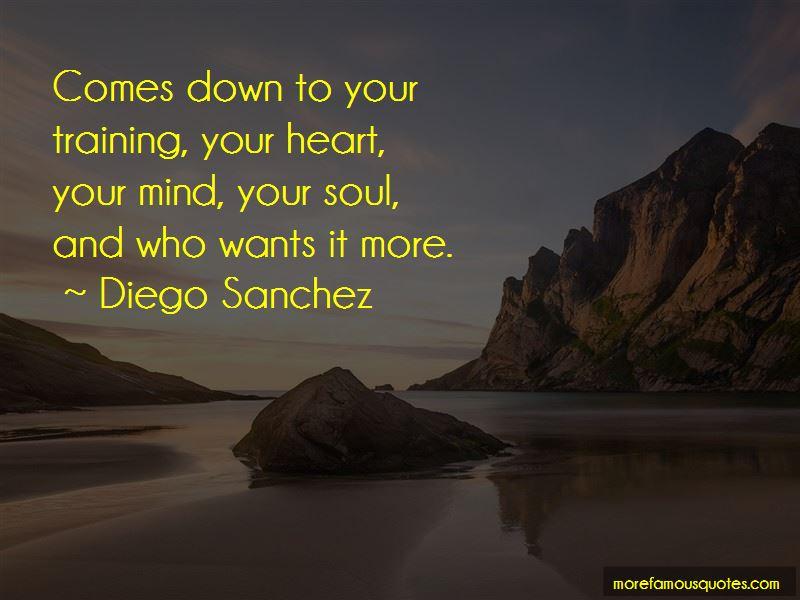 Diego Sanchez Quotes Pictures 4