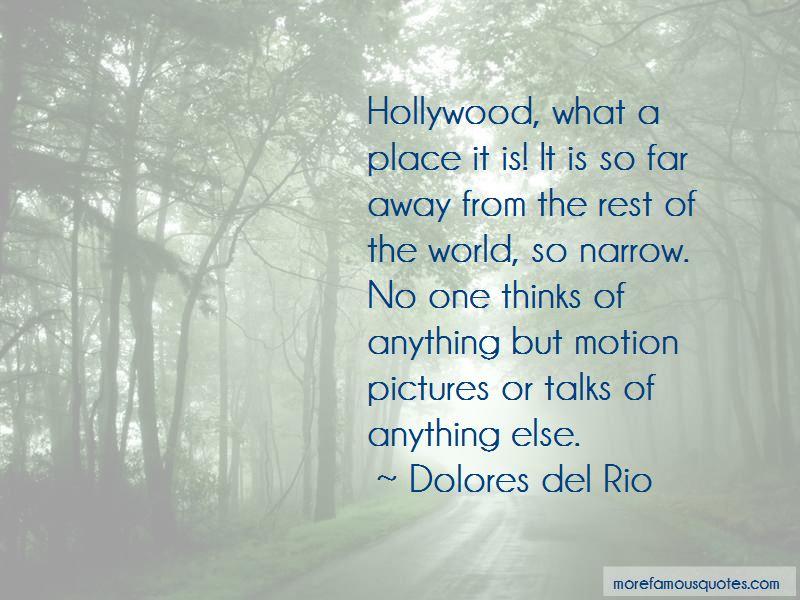 Dolores Del Rio Quotes Pictures 2