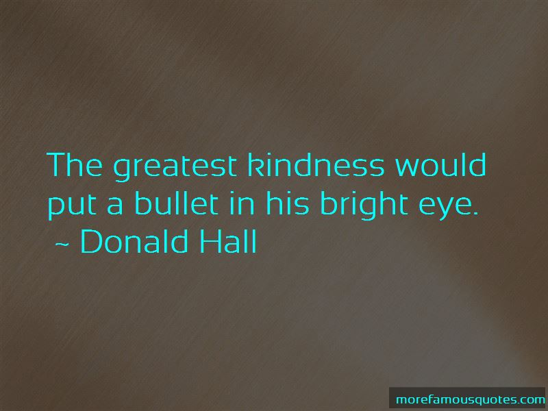Donald Hall Quotes