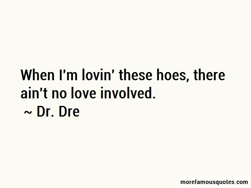 Dr. Dre Quotes Pictures 4