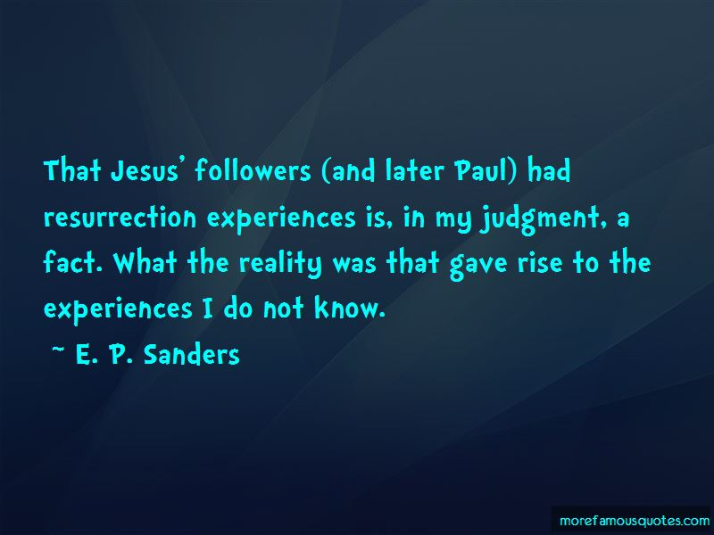 E. P. Sanders Quotes