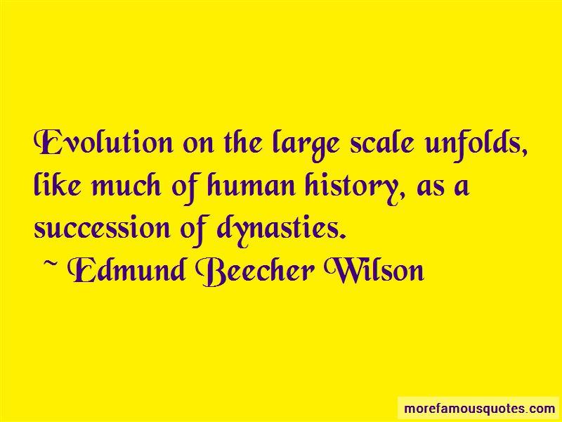 Edmund Beecher Wilson Quotes