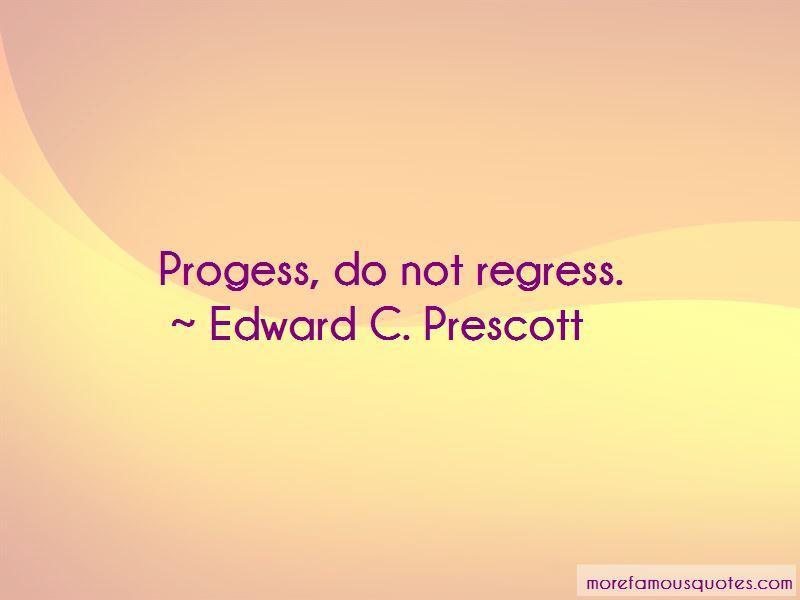 Edward C. Prescott Quotes Pictures 2