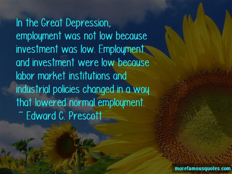 Edward C. Prescott Quotes Pictures 4