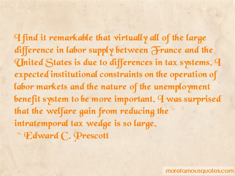 Edward C. Prescott Quotes