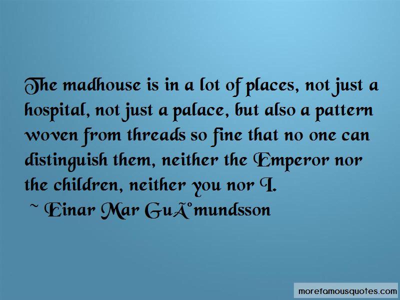 Einar Mar Gudmundsson Quotes