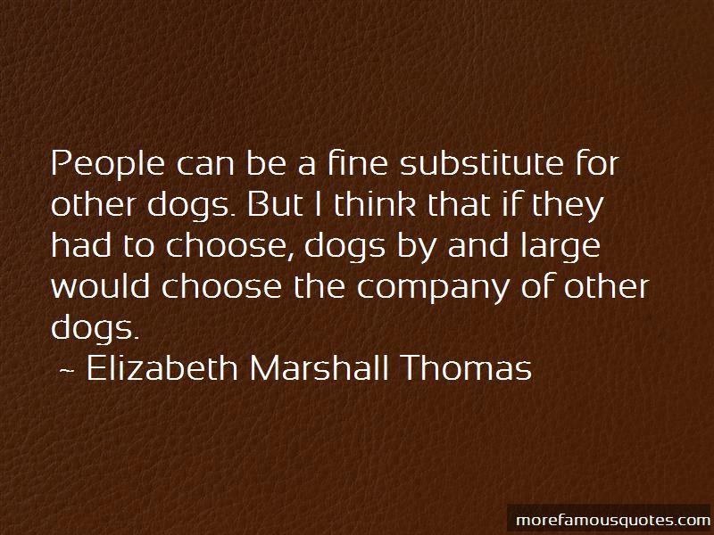 Elizabeth Marshall Thomas Quotes Pictures 2