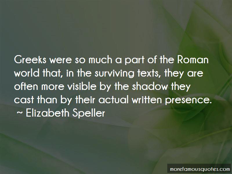 Elizabeth Speller Quotes