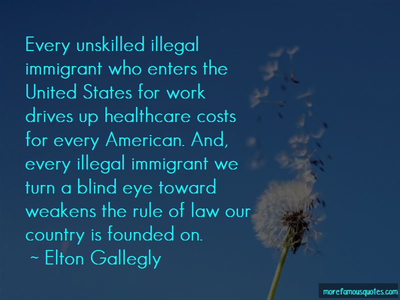 Elton Gallegly Quotes Pictures 2
