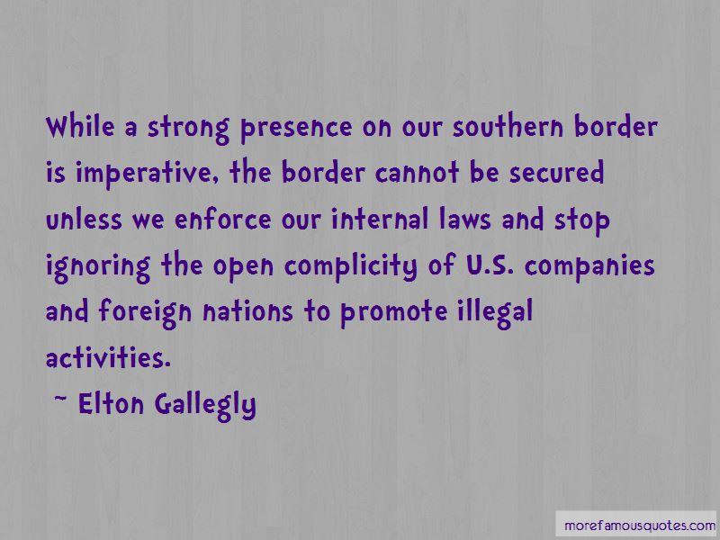 Elton Gallegly Quotes