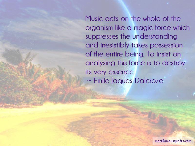 Emile Jaques-Dalcroze Quotes
