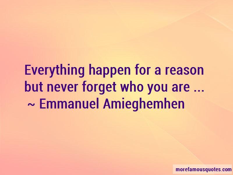 Emmanuel Amieghemhen Quotes