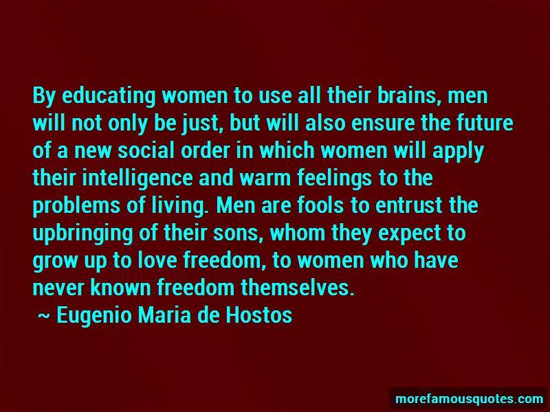 Eugenio Maria De Hostos Quotes Pictures 2