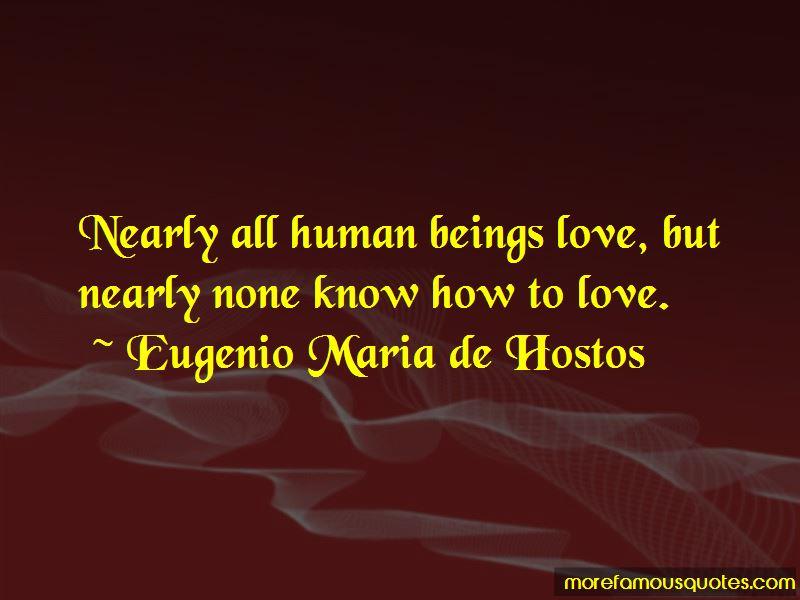 Eugenio Maria De Hostos Quotes Pictures 3
