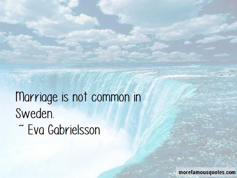 Eva Gabrielsson Quotes Pictures 4