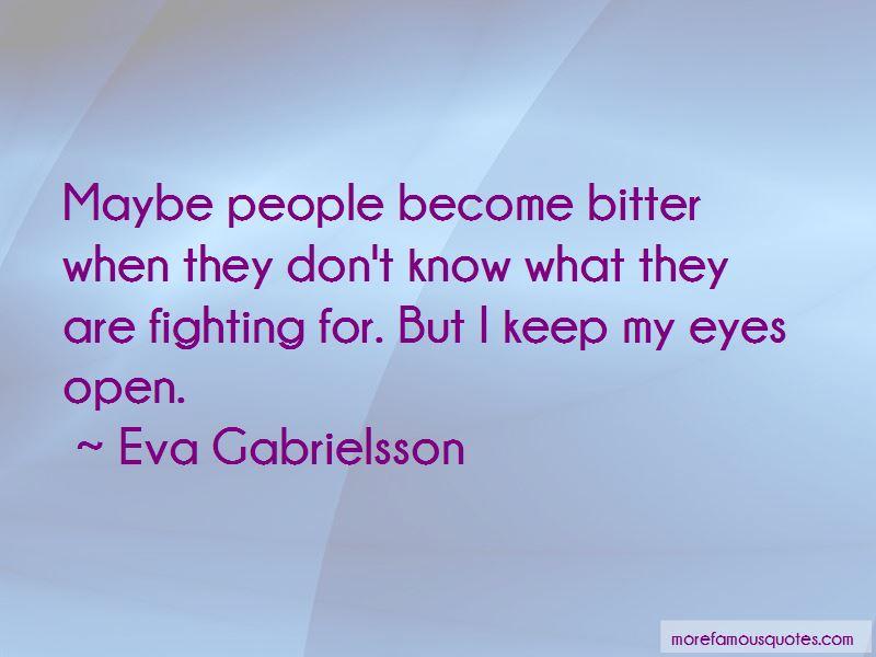 Eva Gabrielsson Quotes
