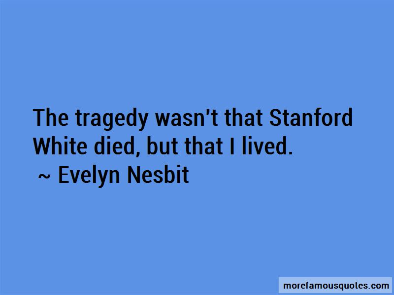 Evelyn Nesbit quotes: top 2 famous quotes by Evelyn Nesbit