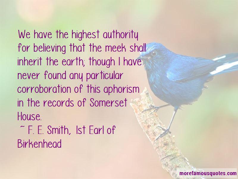 F. E. Smith, 1st Earl Of Birkenhead Quotes