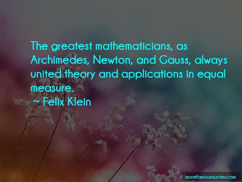 Felix Klein Quotes Pictures 4