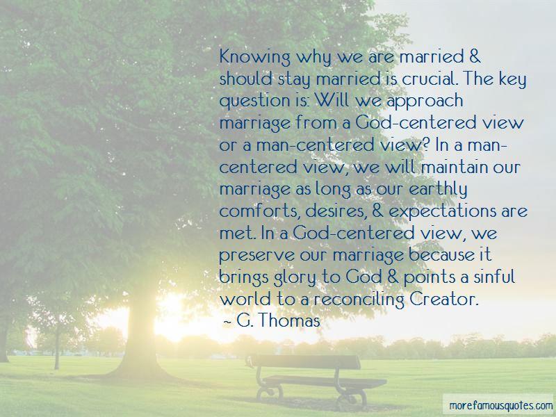 G. Thomas Quotes