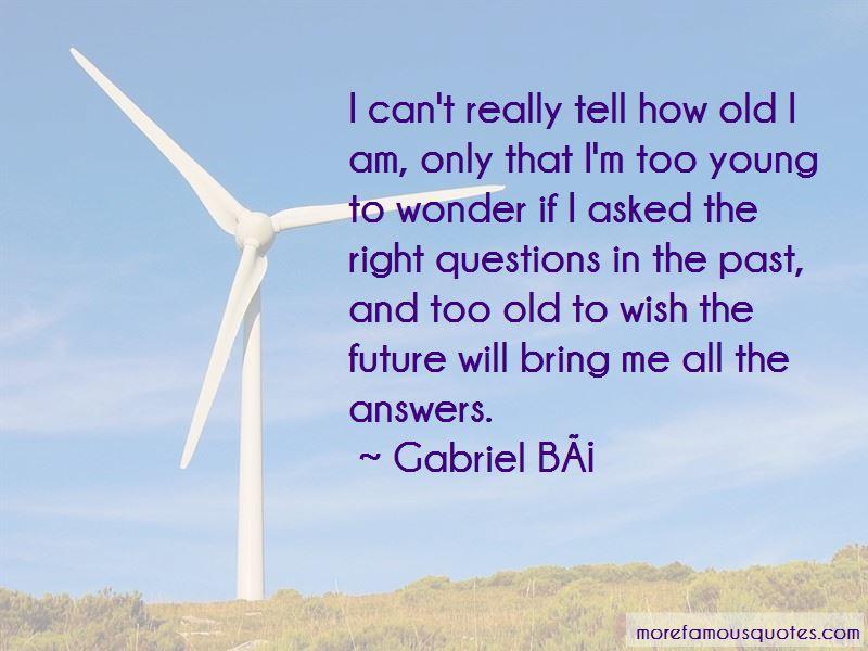 Gabriel-Ba Quotes Pictures 2