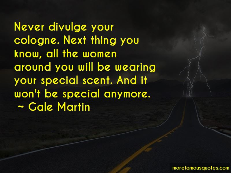 Gale Martin Quotes Pictures 2