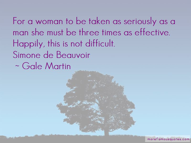Gale Martin Quotes Pictures 4