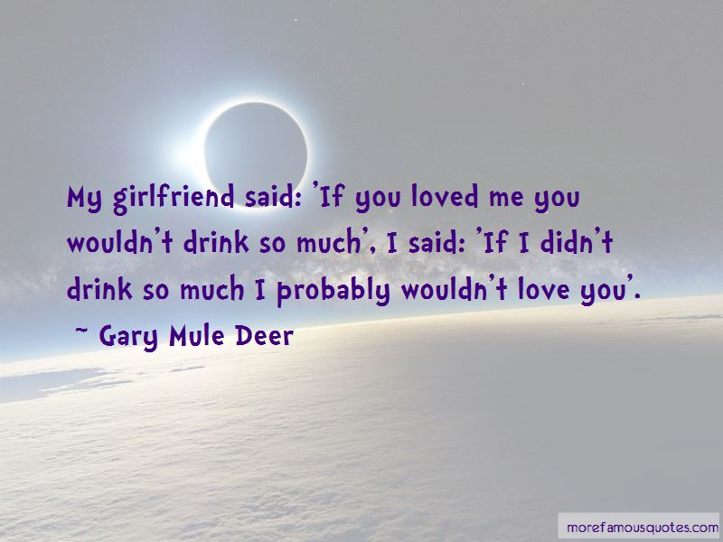 Gary Mule Deer Quotes Pictures 3