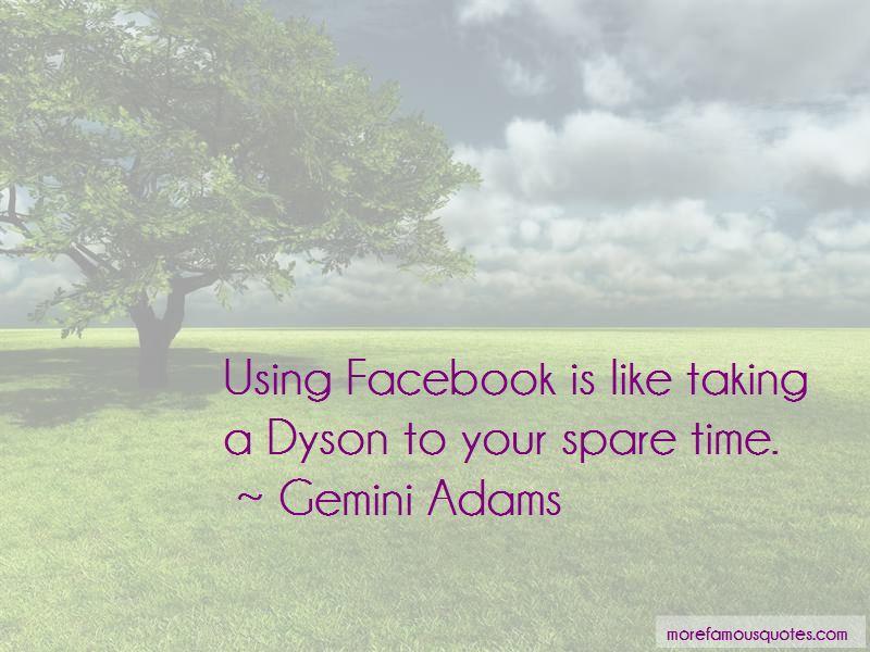 Gemini Adams Quotes Pictures 4