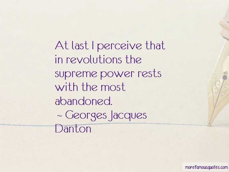 Georges Jacques Danton Quotes