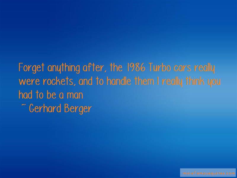 Gerhard Berger Quotes