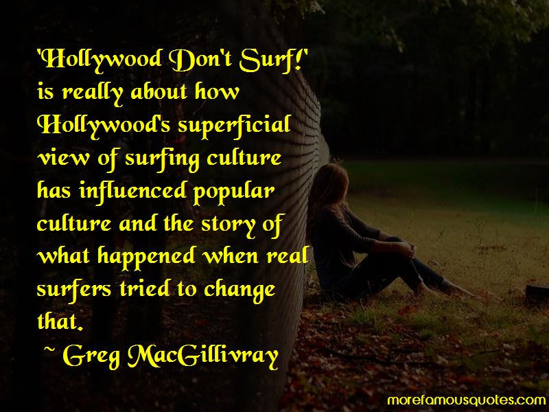 Greg MacGillivray Quotes Pictures 2