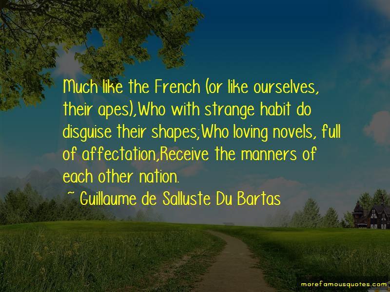Guillaume De Salluste Du Bartas Quotes Pictures 4
