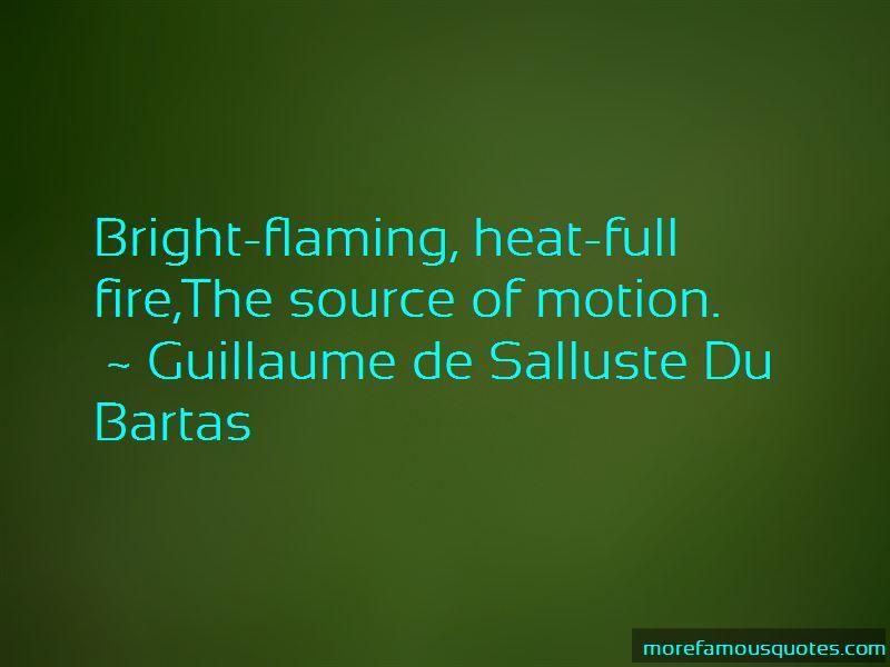Guillaume De Salluste Du Bartas Quotes