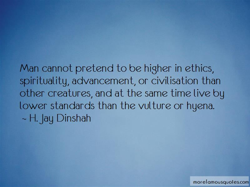H. Jay Dinshah Quotes Pictures 2