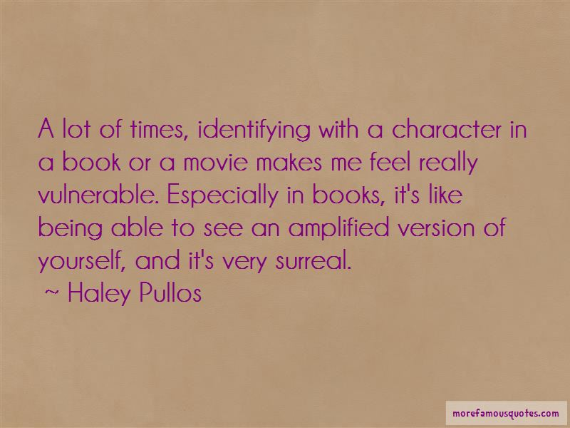 Haley Pullos Quotes