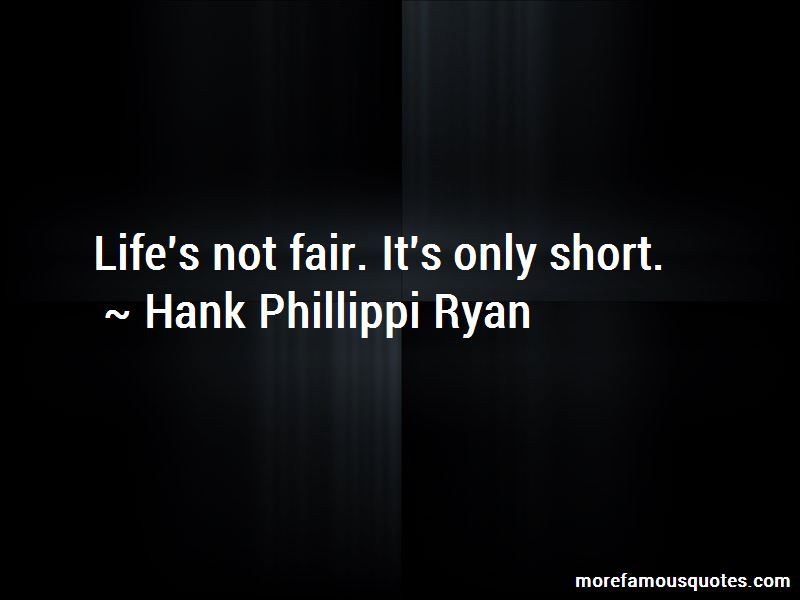 Hank Phillippi Ryan Quotes