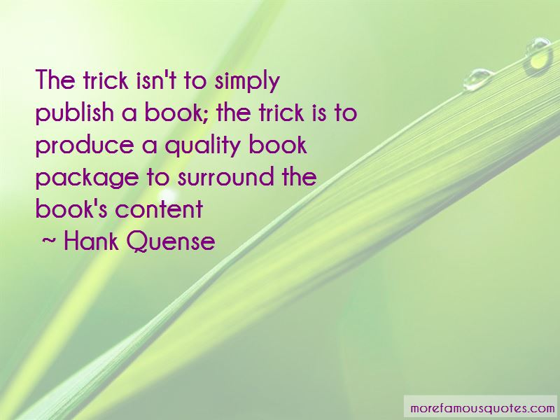 Hank Quense Quotes Pictures 4