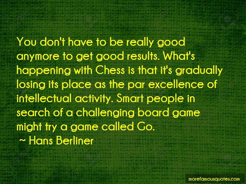 Hans Berliner Quotes