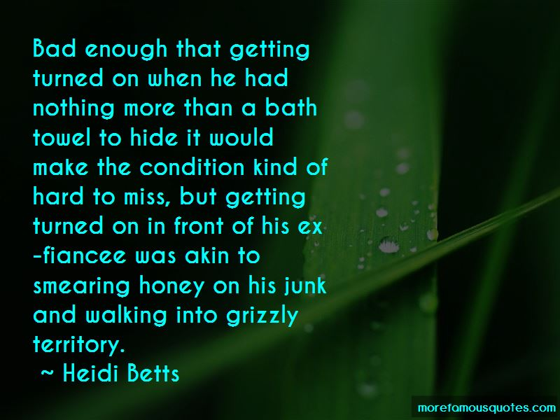 Heidi Betts Quotes Pictures 2
